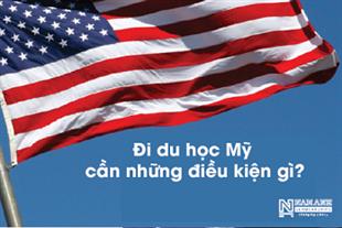Điều kiện để đi du học Mỹ là gì?
